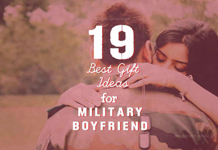 19 Best Ideas For Military Boyfriend By IndianArmyWives